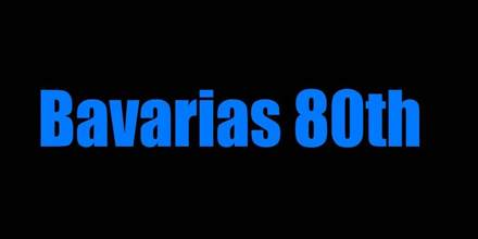 Bavarias 80th