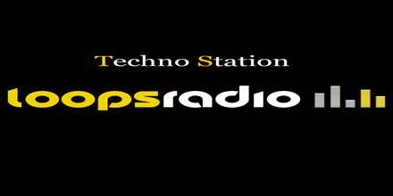 Techno Station – Loops Radio